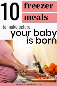 """pregnant woman cooking; text overlay reads """"10 meals to make before your baby is born"""
