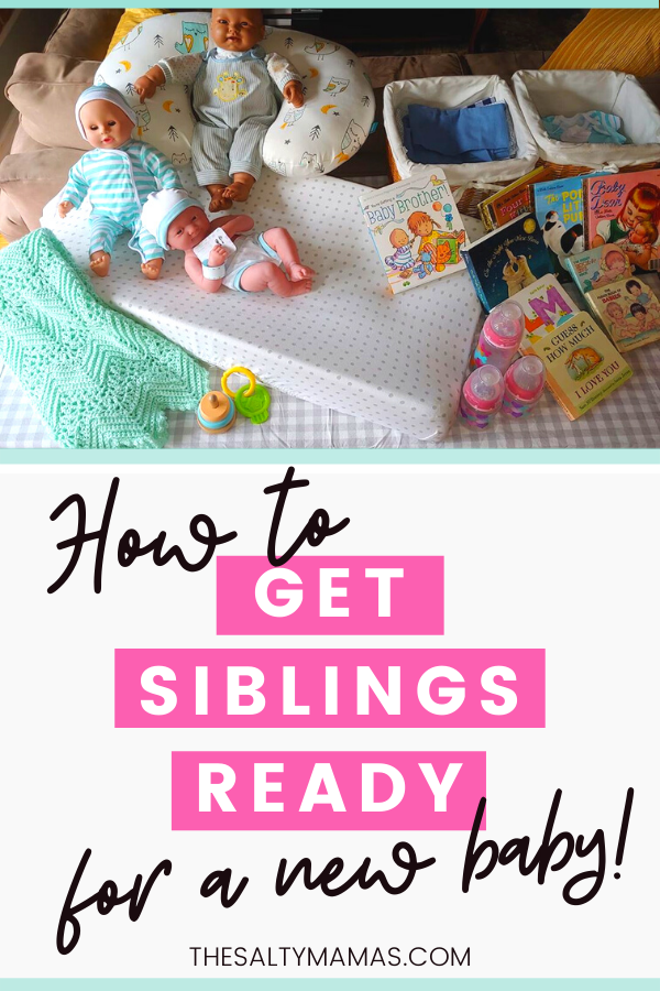 new baby activities; text overlay reading how to get siblings ready for a new baby